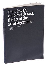 """Draw It With Your Eyes Closed: The Art of the Art Assignment,"" published by Paper Monument with your favorite teacher. A collection of art teacher folk wisdom — High School Art, Middle School Art, Drawing Lessons, Art Lessons, Art Education Resources, Art Assignments, Art Curriculum, Art Lesson Plans, Art Classroom"