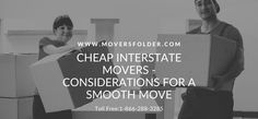 If you are looking to move interstate, check out the following considerations about cheap interstate movers for a successful move and even know the moving process. #cheapinterstatemovers #moverquotes #cheaplongdistancemovers #bestcrosscountrymovers #bestlongdistancemovers