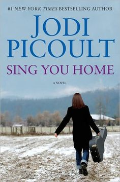 Sing You Home ~~  not sure about this Jodi Picoult novel. The plot time frame was a bit unrealistic to me. But still the reading experience was evidence of the writer's charm!~!~!