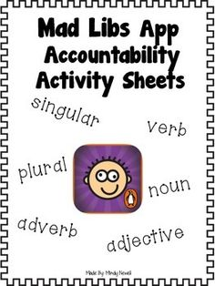 Practicing Parts of Speech with Mad Libs App and FREE Accountability Sheets