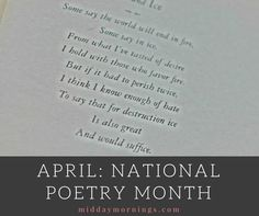 To celebrate National Poetry Month, here is a sample of some of my favorite poems with some tips on how to learn to enjoy poetry if you don't already.