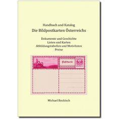 Michael Bockisch: Die Bildpostkarten Österreichs, Handbuch und Katalog