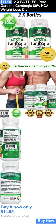 Weight Loss: 2 X Bottles -Pure Garcinia Cambogia 80% Hca, Weight Loss Diet Pills - Fat Burner BUY IT NOW ONLY: $14.95