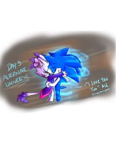 Universe Love, Sonic Fan Art, I Love You, My Love, Day, Author, Artworks, Artists, Te Amo