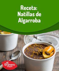 Natillas de algarroba: un postre delicioso, sano y fácil de preparar.