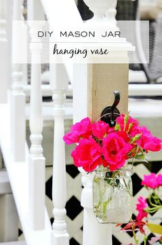 How to Make a Hanging Mason Jar Vase. Great way to bring summer flowers inside.