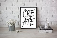 Create poster // wall art // word // handwritten // brush letter // black and white // minimalist // by hancostudio