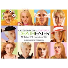 HAHAHA Confessions of a Teenage Death Eater: MY FATHER WILL HEAR ABOUT THIS! Draco Malfoy spoof :))