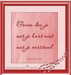 spreuken hart en verstand 40 beste afbeeldingen van Mijn spreuken   Dutch quotes, Lyrics en  spreuken hart en verstand