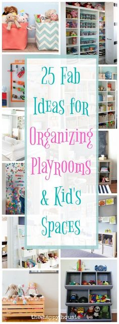 whether you have a whole playroom or a corner of you family living space, you will love these 25 fab ideas for organizing playrooms and kid's spaces.