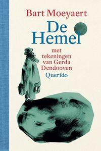 De Hemel -  Bart Moeyaert -  trilogie De Schepping (2004) - Het Paradijs (2010) - De Hemel (2015)