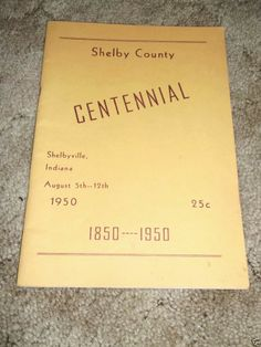 Vintage 1950 Shelby County Indiana Centennial Official Program Shelbyville IN