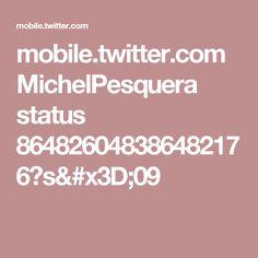 mobile.twitter.com MichelPesquera status 864826048386482176?s=09