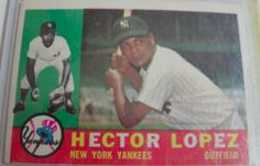 I will sell my 1960 Hector Lopez Topps #163 for $2.00
