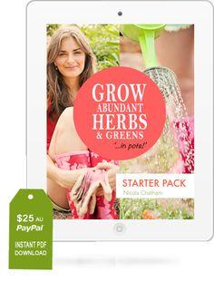GROW ABUNDANT HERBS & GREENS… IN POTS! {eBook}