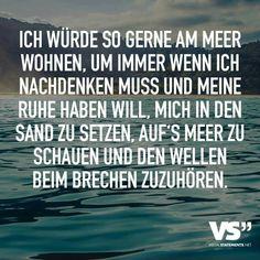 .ich würde so gerne am Meer......
