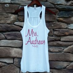 Bride tank top. Personalized Mrs. shirt. Glitter wording. Racerback tanks for bridal party, Maid of Honor, Bridesmaids. $25