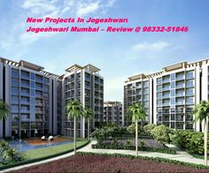 http://www.topmumbaiproperties.com/invest-in-new-pre-launch-upcoming-jogeshwari-projects/	 New Projects In Jogeshwari,Jogeshwari Property Rates & New Residential Projects In Jogeshwari: Jogeshwari Mumbai – Review @ 98332-51846