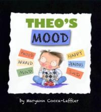 Theo's Mood; Free Downloadable Activity Guide under Related Resources  It's Mood Monday and Miss Cady's class is sharing how they feel after the weekend. But Theo doesn't know whether he's in a good mood or a bad mood. He has a new baby sister and he isn't just happy like Eric who got a new bike or sad like April who lost her dog. As Theo's classmates discuss all their feelings, he realizes he's not in a good mood or a bad mood—he's all those things!