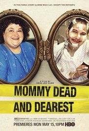 Mommy Dead and Dearest (2017) / My Rating 8/10