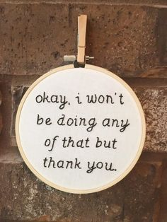 - Wallpaper World Best Embroidery Machine, Machine Embroidery Projects, Embroidery Hoop Art, Cross Stitch Embroidery, Funny Embroidery, Embroidery Ideas, Dave Matthews Band, Why Quotes, Smart Quotes