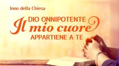 Canto di lode e adorazione - Dio Onnipotente, il mio cuore appartiene a Te Worship Songs, My Heart, Film, Videos, Opera, Movies, Christians, Musica, Movie
