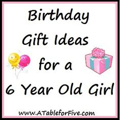 Top Ten Birthday Gifts for a 6 Year Old Girl. Awesome ideas for presents any time of year, even Christmas :)
