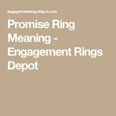 Promise Ring Meaning - Engagement Rings Depot