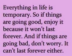 Everything in life - http://todays-quotes.com/2013/03/03/everything-in-life/