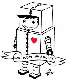 I wish I was five and a robot...