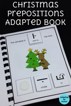 Christmas interactive prepositions book. Includes 10 page adapted book of spatial concepts practice for autism and special education programs along with worksheets to add a writing component.