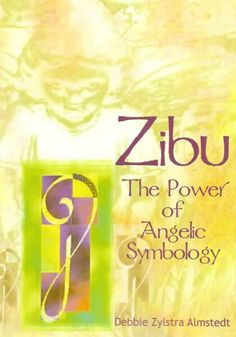 Zibu The Power of Angelic Symbology