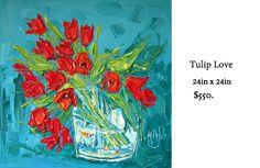 Favorite Subject, Impressionist, Tulips, Original Art, Vibrant, Paris, Canvas, Floral, Painting