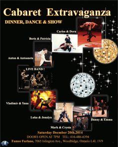 Cabaret Extravaganza Dinner/Dance Show 7:00 pm – 12:00 am The Cabaret Extravaganza Dinner Dance Show combines an exquisite dinner with a spectacular high e
