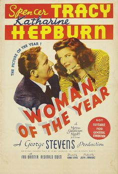 Woman of the Year (1942) I think this is my second favorite Tracy and Hepburn movie!