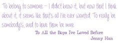to all the boy i loved before quotes - Căutare Google #books #quotes