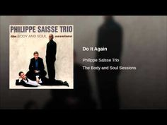Do It Again · Philippe Saisse Trio