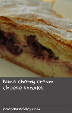 Nan's cherry cream cheese strudel | This dessert is aluscious mixture of cherries, ricotta and cream cheese encased in golden flaky pastry from a great cook, Janelle Bloom, via a recipe from her Hungarian grandmother. If time allows, drain the ricotta in the fridge for 1–2 hours before making the filling. Fun Desserts, Delicious Desserts, Dessert Recipes, Fall Recipes, Great Recipes, Ricotta Dessert, Ricotta Cheese Recipes, Strudel Recipes, Flaky Pastry