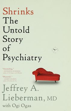 Introductory textbook of psychiatry sixth edition ebooks shrinks the untold story of psychiatry jeffrey a lieberman ogi ogas fandeluxe Gallery
