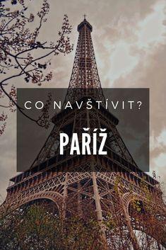 Tipy na nejznámější památky a atrakce, které by vám při vaší návštěvě neměly uniknout + přehled vstupného a otevírací doby.  #pariz #francie Disneyland, Versailles, Travelling, Travel Tips, Louvre, Around The Worlds, Tower, Building, Places