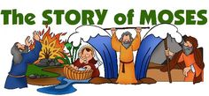Moses (you can break this lesson into several to cover all of Moses) Objectives: The children will be able to - retell the story of Moses...