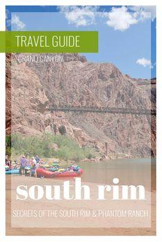 Grand Canyon: Secrets of the South Rim and Phantom Ranch #travelguide #grandcanyon #northamerica #ustravel #nationalparks