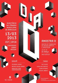 Dia D is a graphic and industrial design event in the city of Barcelos, organized by IPCA. By Pedro Oliveira's