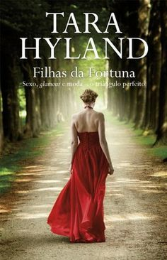 Filha da Fortuna, Tara Hyland.  My Year in Books! See what I read in 2013. https://www.goodreads.com/review/list/25818402-ana-luisa-henriques?read_at=2013view=covers