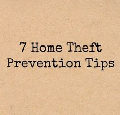 Our families and homes are our most prized possessions. These theft prevention tips will help keep them both safe this holiday and throughout the year.