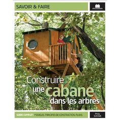 Livre Construire une cabane dans les arbres http://www.boutiquemarieclaire.com/catalogue/livre-construire-une-cabane-dans-les-arbres.html