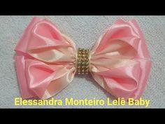 Laço de Cetim!!Feito com Fita de Cetim!!|Elessandra Monteiro lelê Baby DIY V:27 - YouTube