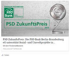 Abstimmen | PSD ZukunftsPreis: Die PSD Bank Berlin-Brandenburg eG unterstützt Sozial- und Umweltprojekte in ihrer Region mit 30.000 Euro