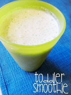 Toddler Smoothies- great for teething time