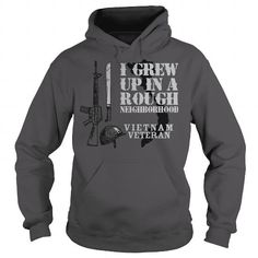 I Love I Grew Up In A Rough Neighborhood veteran solider american military Shirts & Tees